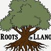 Roots In Llano