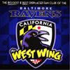 The West Wing (Baltimore Ravens fans in LA & OC)