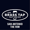 The Brass Tap at the Rim - San Antonio, TX