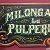 La Pulperia, La tradicional de los Lunes
