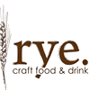 Rye. Craft Food and Drink.