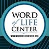 Word Of Life Center