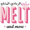 MELT and MORE