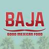 Baja Good Mexican Food