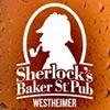 Sherlock's Baker St. Pub- Westheimer