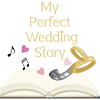 My Perfect Wedding Story