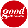 Good Eats Houston