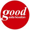 Good Eats Houston