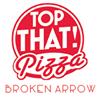 Top That Pizza - Broken Arrow