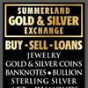 Summerland Gold and Silver Exchange