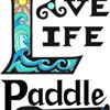 Love Life Paddle