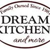 Dream Kitchens & More