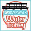 Riverwalk Water Trolley