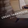 Urban Farmhouse Designs