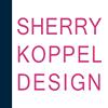 Sherry Koppel Design