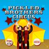 Pickled Brothers Circus