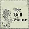 The Bull Moose