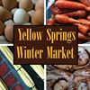 Yellow Springs Winter Farmers Market