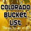 Colorado Bucket List