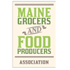 Maine Grocers & Food Producers Association