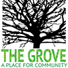 The Grove-A Place For Community