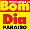 Supermercados Bom Dia Paraiso