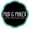 Mud & Maker
