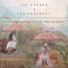 The Farmer And The Chickpea