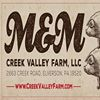 M&M Creek Valley Farm, LLC.