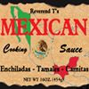 Reverend T's Mexican Cooking Sauce