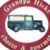 Grandpa Hicks Cheese & Gourmet