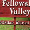 Fellowship Valley Christian Retreat