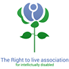 The Right to Live Association for the Intellectually Disabled