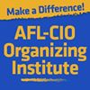 AFL CIO Organizing Institute