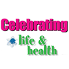 Celebrating Life and Health