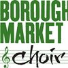 Borough Market Choir