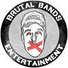 Brutal Bands Entertainment