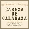 Sombreros Cabeza de Calabaza