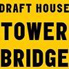 Draft House Tower Bridge