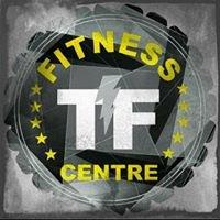 TF Fitness Centre