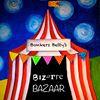 Bonkers Betty's Bizarre Bazaar