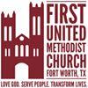 First United Methodist Church - Fort Worth, Texas