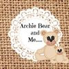 Archie Bear and Me