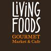 Living Foods Gourmet Market & Cafe