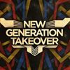 New Generation Takeover