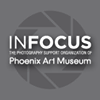 InFocus The Photography Support Group of Phoenix Art Museum
