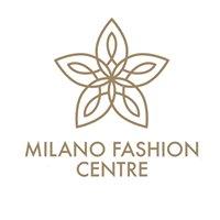 Milano Fashion Centre