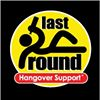 LAST ROUND - HANGOVER SUPPORT