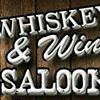 Whiskey and Wine Saloon