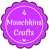 4 Munchkins Crafts